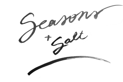 Seasons + Salt